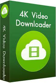 4K Video Downloader Crack & License Key Full Download